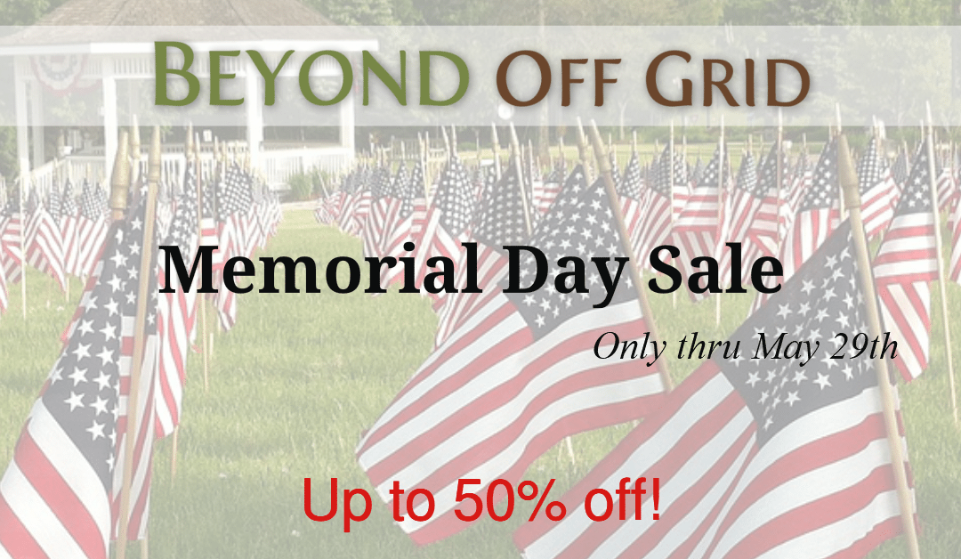 Beyond Off Grid Memorial Day Sale!